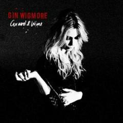 Gravel & Wine (Bonus Disk) - Gin Wigmore