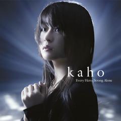 Every Hero / Strong Alone - Kaho