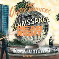 Head Right (Single) - The Underachievers