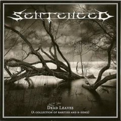 Dead Leaves (A Collection Of Rarities And B-Sides) - Sentenced