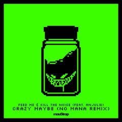 Crazy Maybe (No Mana Remix) (Single)