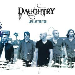 Life After You (Acoustic Version) - Daughtry