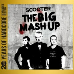 The Big Mash Up 20 Years Of Hardcore (CD1) - Scooter
