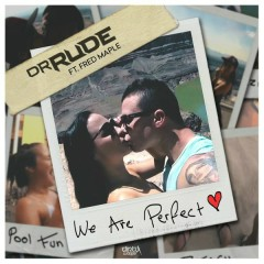 We Are Perfect (Single)