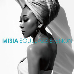 MISIA SOUL JAZZ SESSION - MISIA