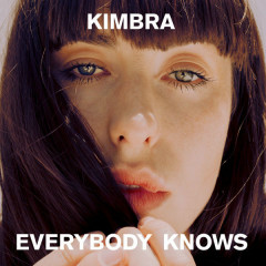 Everybody Knows (Single) - Kimbra