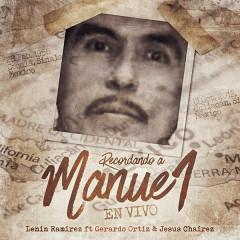 Recordando A Manuel (En Vivo) (Single) - Lenin Ramirez, Gerardo Ortiz, Jesus Chairez
