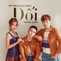 Dối (Bầu Trời Của Khánh OST) (Single)