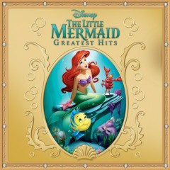 The Little Mermaid: Greatest Hits OST