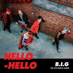 Hello Hello (Mini Album) - B.I.G (Boys In Groove)