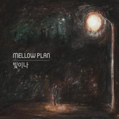 The Light (Single) - Mellow Plan