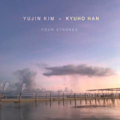 Four Strokes (EP) - Yujin Kim, Kyuho Han