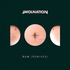 Run (Remixes) - AWOLNATION