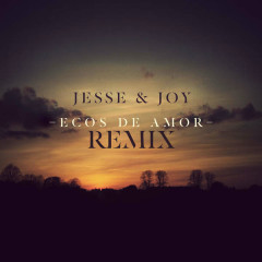 Ecos De Amor (Northern Lights Remix) (Single) - Jesse & Joy
