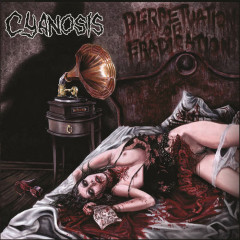 Perpetuation Of Eradication - Cyanosis