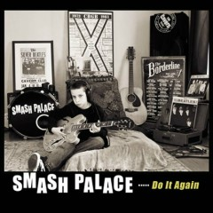 Do It Again - Smash Palace