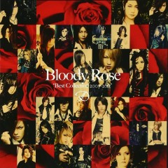 Bloody Rose Best Collection 2007-2011 CD1