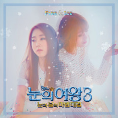 The Snow Queen 3 Fire And Ice OST - Yoo Yeon Jung ((Cosmic Girls)), Dawon ((Cosmic Girls))