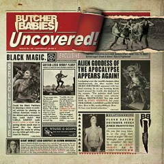 Uncovered (CDEP) - Butcher Babies
