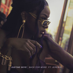 Back For More (Single) - Justine Skye