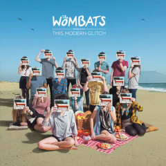 This Modern Glitch - The Wombats