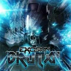 Brutal - Excision