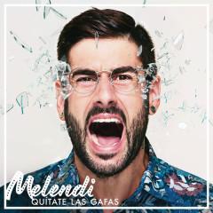 Quítate Las Gafas - Melendi