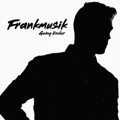 Going Under (Single) - Frankmusik