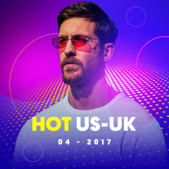 Nhạc Hot US-UK Tháng 04/2017 - Various Artists