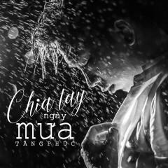 Chia Tay Ngày Mưa (Single)