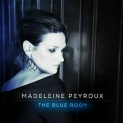The Blue Room - Madeleine Peyroux