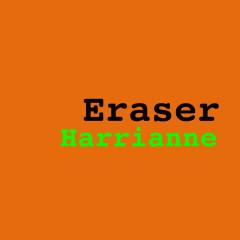 Eraser (Single) - Harrianne