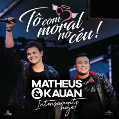 Tô Com Moral No Céu! (Ao Vivo) (Single) - Matheus, Kauan