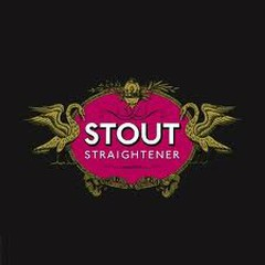 Stout - Straightener