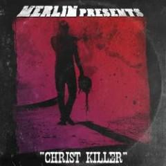Christ Killer - Merlin