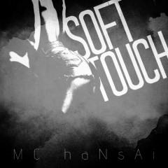 Soft Touch - Mc Hansai