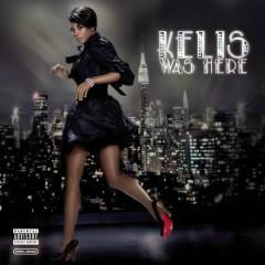 Kelis Was Here - Kelis