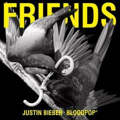 Friends (Single) - Justin Bieber, BloodPop®