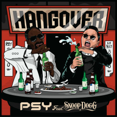 Hangover (Single) - PSY,Snoop Dogg