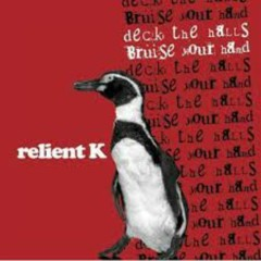 Deck The Halls Bruise Your Hand - Relient K