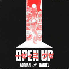 Open Up (Single) - Adrian Daniel