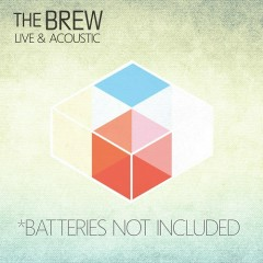 Batteries Not Included (Live And Acoustic)