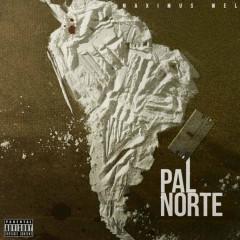 Pal Norte (Single) - Maximus Wel