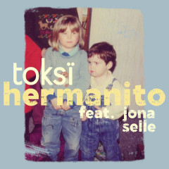 Hermanito (Single) - Toksi, Jona Selle