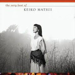 The Very Best Of Keiko Matsui - Keiko Matsui