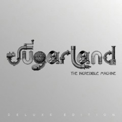 The Incredible Machine - Sugarland