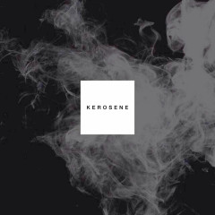 Kerosene (Single)