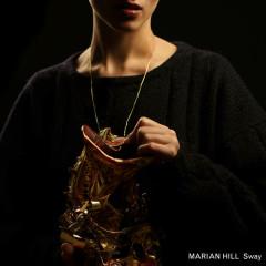 Sway - Marian Hill
