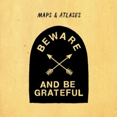 Beware And Be Grateful - Maps & Atlases