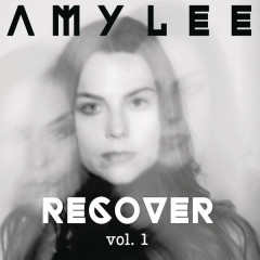 Recover, Vol. 1 (EP) - Amy Lee